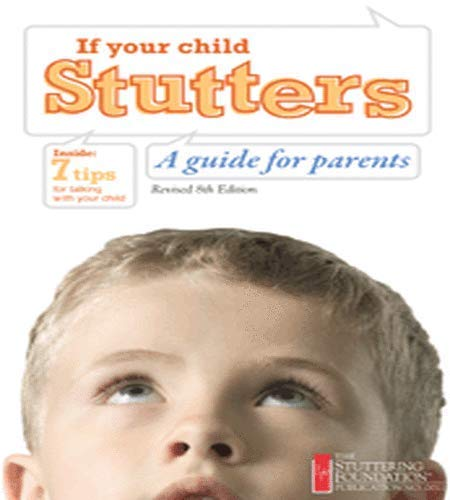 9780933388949: If Your Child Stutters: A Guide for Parents