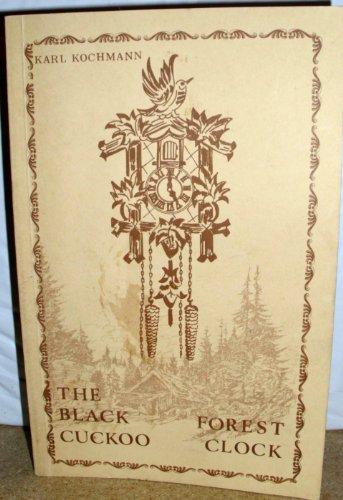 9780933396159: Black Forest Cuckoo Clock