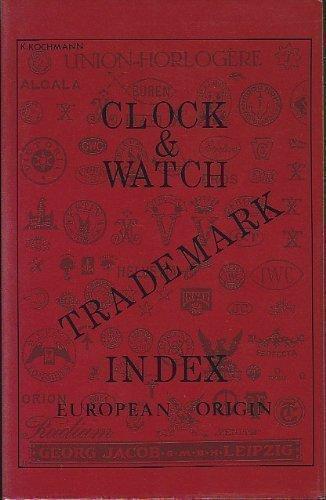 9780933396197: Clock and Watch Trademark Index - European Origin