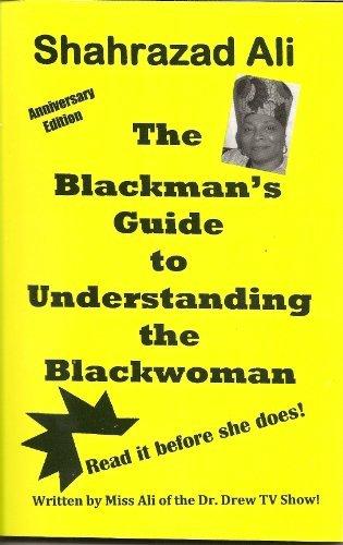 The Blackman's Guide to Understanding the Blackwoman: Ali, Shahrazad