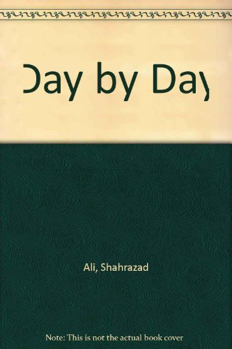 Day by Day (0933405057) by Ali, Shahrazad