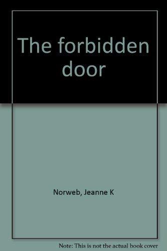 The Forbidden Door: Jeanne K. Norweb