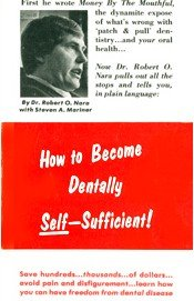 9780933420014: How to Become Dentally Self-Sufficient