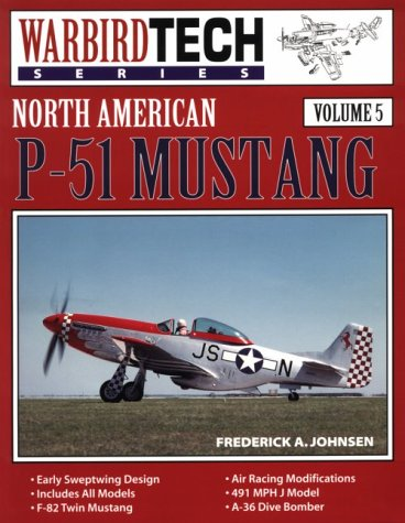 9780933424685: North American P-51 Mustang - Warbird Tech Vol. 5