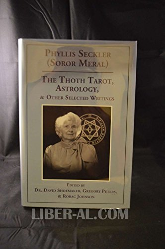 9780933429192: The Thoth Tarot, Astrology, & Other Selected Writings