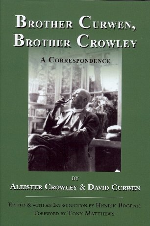 9780933429277: Brother Curwen, Brother Crowley. A Correspondence