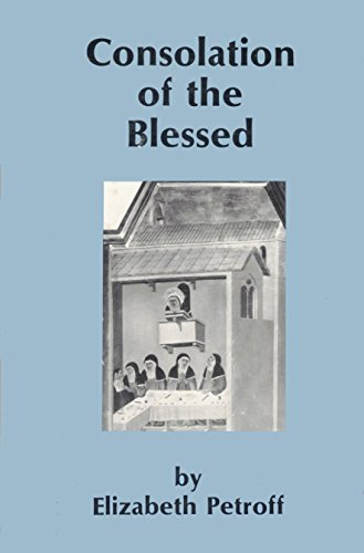 Consolation of the Blessed: Petroff, Elizabeth