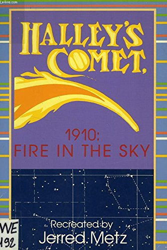 Halley's Comet, 1910: Fire in the Sky