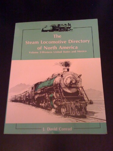 9780933449053: The Steam Locomotive Directory of North America (Volume 2)