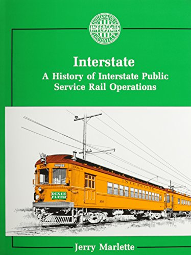 9780933449077: Interstate: A History of Interstate Public Service Rail Operations