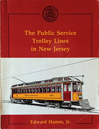 9780933449121: The Public Service Trolley Lines in New Jersey