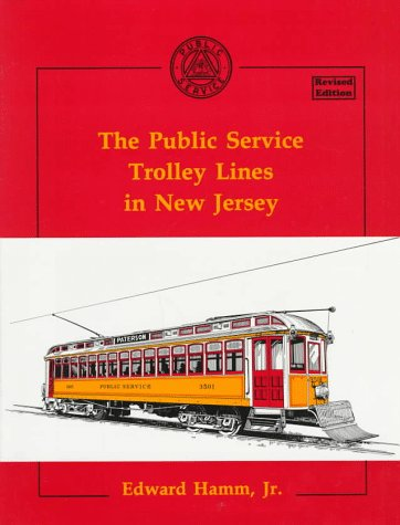 9780933449299: The Public Service Trolley Lines in New Jersey