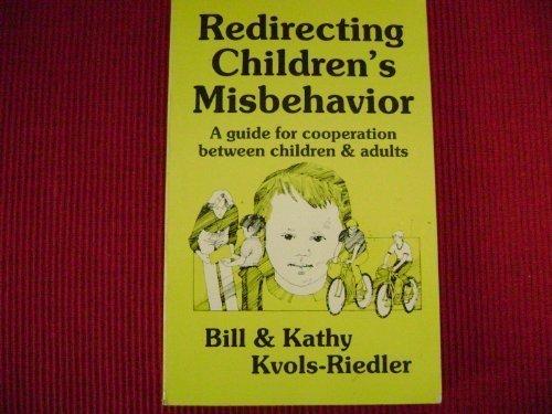 9780933450004: Redirecting children's misbehavior