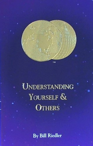9780933450011: Understanding Yourself and Others