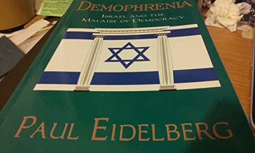 9780933451278: Demophrenia: Israel and the Malaise of Democracy