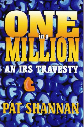 9780933451421: One in a Million: An IRS Travesty