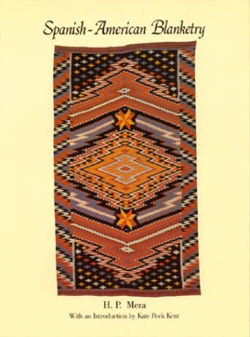 9780933452213: Spanish-American blanketry: Its relationship to aboriginal weaving in the Southwest
