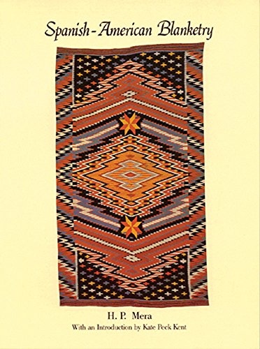 9780933452220: Spanish-American Blanketry: Its Relationship to Aboriginal Weaving in the Southwest