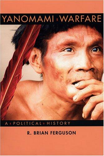 9780933452381: Yanomami Warfare: A Political History
