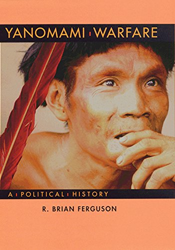 9780933452411: Yanomami Warfare: A Political History (A School for Advanced Research Resident Scholar Book)