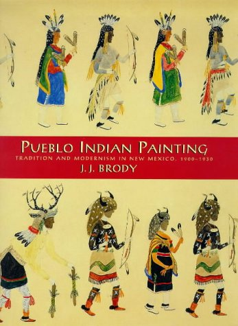 9780933452466: Pueblo Indian Painting : Tradition and Modernism in New Mexico, 1900-1930