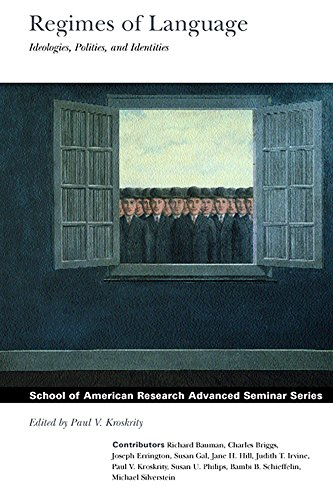 9780933452626: Regimes of Language: Ideologies, Polities, and Identities (School for Advanced Research Advanced Seminar Series)