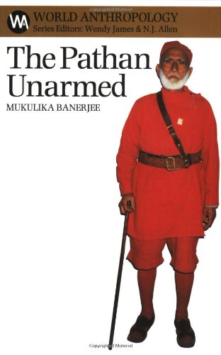 The Pathan Unarmed: Opposition and Memory in: Banerjee, Mukulika