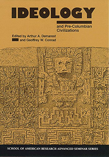 9780933452831: Ideology and Pre-Columbian Civilizations (School for Advanced Research Advanced Seminar Series)