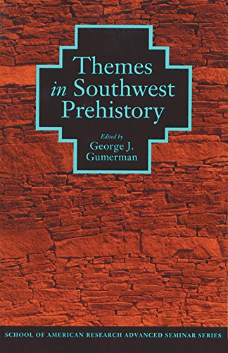 Themes in Southwest Prehistory (School of American: George J. Gumerman
