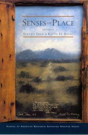 9780933452947: Senses of Place (School of American Research Advanced Seminar)