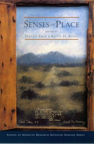 9780933452947: Senses of Place (School of American Research Advanced Seminar)