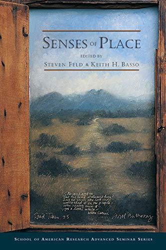 9780933452954: Senses of Place (School for Advanced Research Advanced Seminar Series)