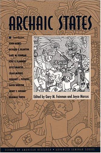 9780933452985: Archaic States (School of American Research Advanced Seminar Series)
