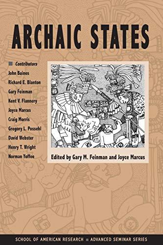 9780933452992: Archaic States (School for Advanced Research Advanced Seminar Series)