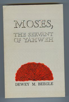 9780933462038: Moses the Servant of Yahweh
