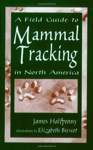 A Field Guide To Mammal Tracking