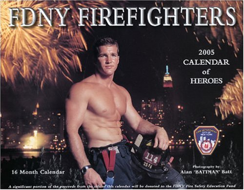 9780933477124: FDNY Firefighters 2005 Calendar of Heroes