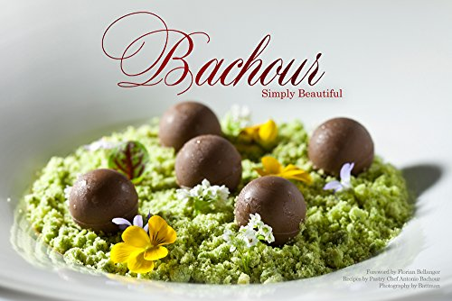 9780933477391: Bachour Simply Beautiful