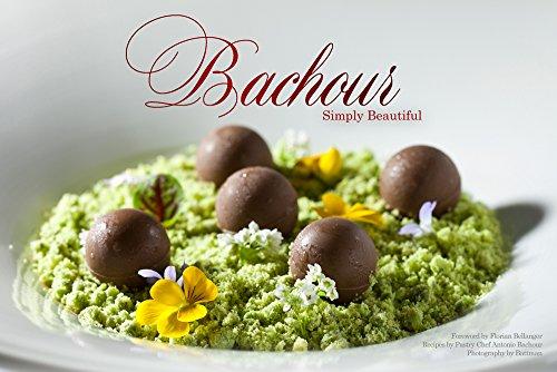 9780933477391: Bachour Simply Beautiful