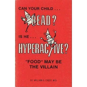Can Your Child Read? Is He Hyperactive?: William G. Crook