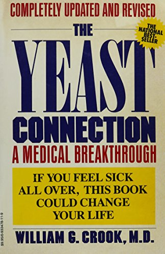 9780933478114: Yeast Connection: A Medical Breakthrough