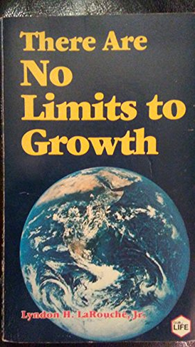 9780933488311: There Are No Limits to Growth