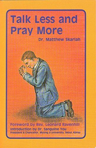 9780933495029: Talk Less and Pray More