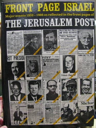9780933503090: Front Page Israel: Major Events as Reflected in the Front Pages of the Jerusalem Post