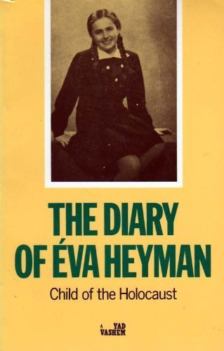 9780933503892: The Diary of Eva Heyman: Child of the Holocaust