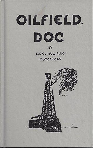Oilfield Doc: McWorkman, Lee G.