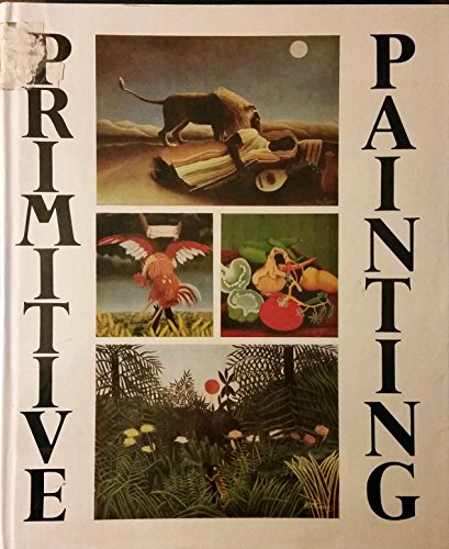 9780933516120: Primitive Painting