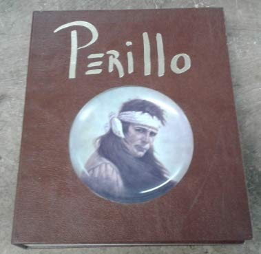 PERILLO ARTIST OF THE AMERICAN WEST: Perillo, Gregory; DiLauro, Stephen (signed by the author)