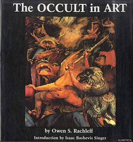 The Occult in Art: Rachleff, Owen S.