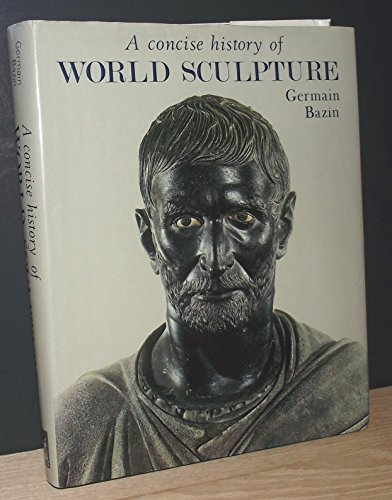 9780933516328: Concise History of World Sculpture